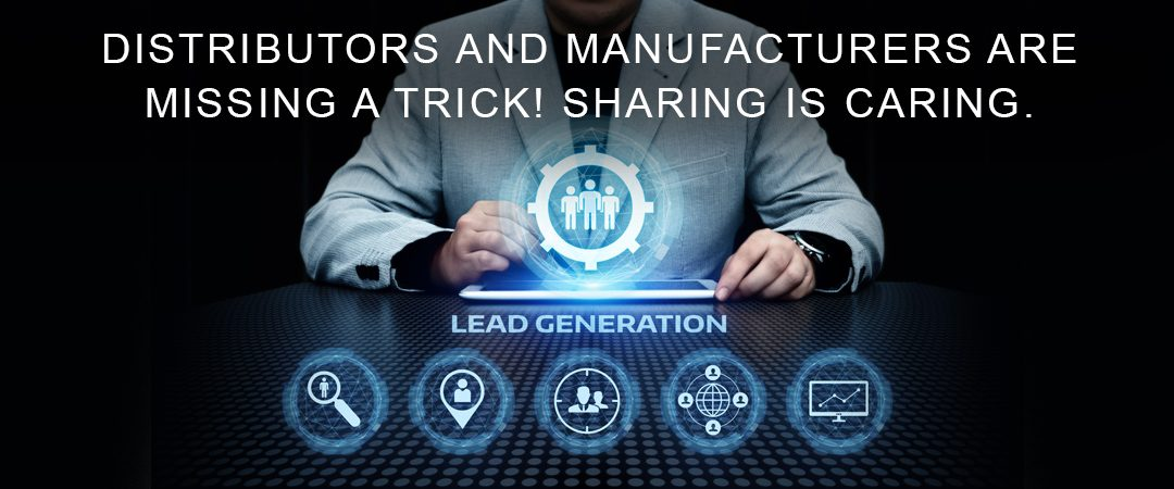 Distributors and Manufacturers are Missing a Trick! Sharing is Caring.